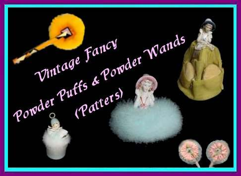 Vintage Powder Puffs and Powder Wands (Patters)